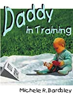 Daddy In Training