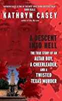 A Descent Into Hell