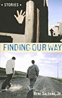 Finding Our Way: Stories