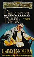 Daughter of the Drow (Forgotten Realms: Starlight & Shadows, #1)