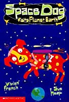 Space Dog Visits Planet Earth