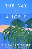 The Bay of Angels: A Novel
