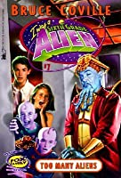 Too Many Aliens (Sixth Grade Alien, #7)