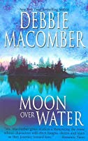 Moon Over Water (Deliverance Company #3)