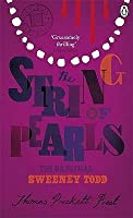 The String of Pearls: The Original Sweeney Todd