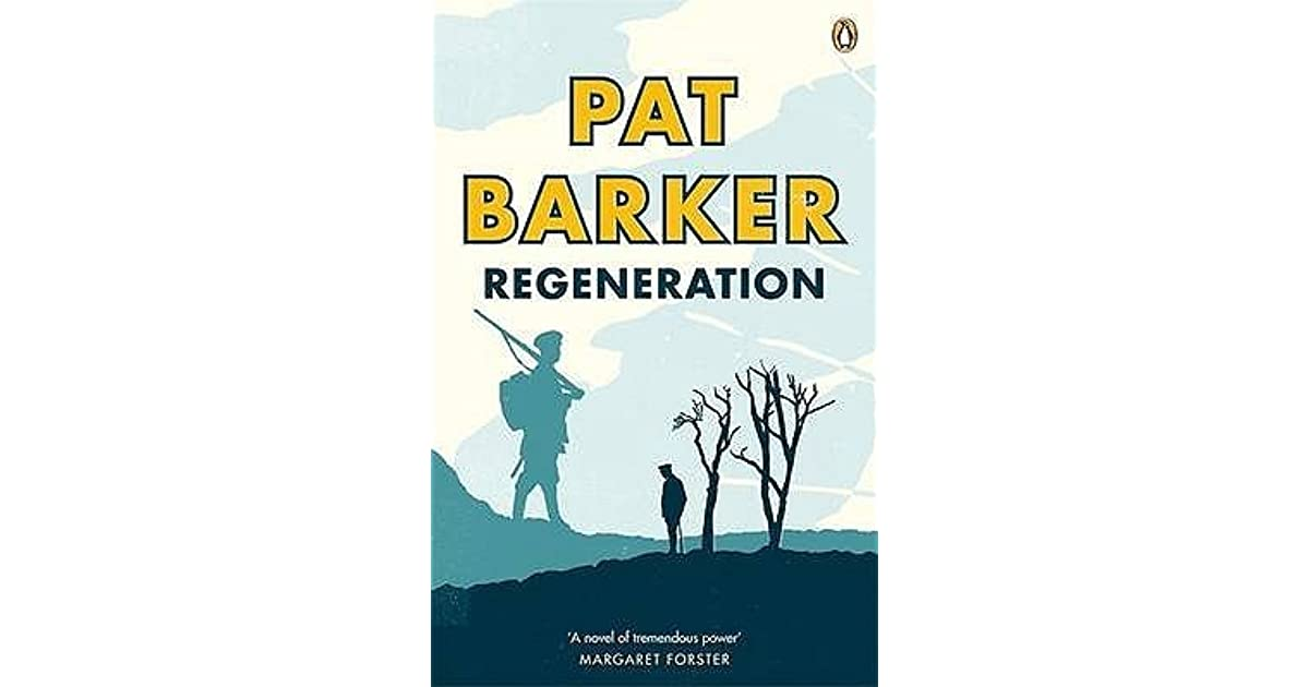 regeneration pat barker essay questions Pat barker's regeneration - a war novel essay starts questioning his own point of view and his work every case posed implicit questions about the individual through its textualized remains 58 when composing regeneration, pat barker had to consider many different sources to gain.