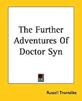 The Further Adventures Of Doctor Syn