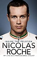 Inside the Peloton: My Life as a Professional Cyclist