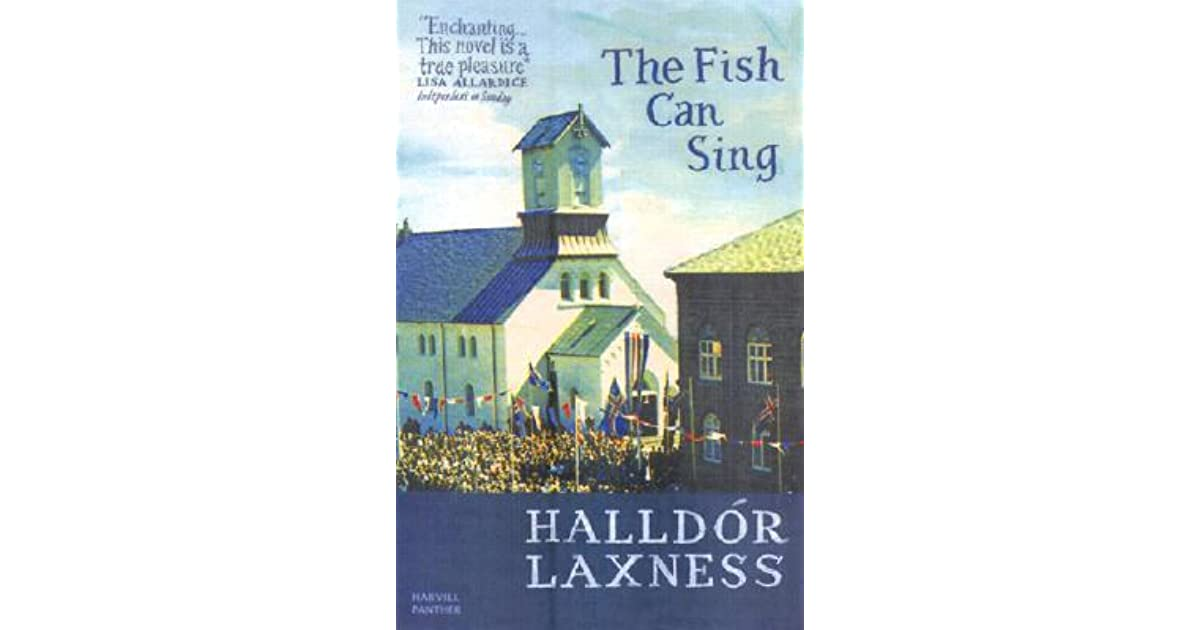 The fish can sing by halld r laxness reviews discussion for Fishpond books