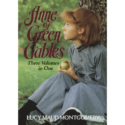 Anne Of Green Gables Three Volumes In One By L M