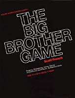 The Big Brother Game