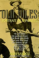 Old Jules: Portrait of a Pioneer