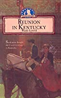 Reunion in Kentucky