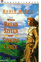 Bread Sister of Sinking Creek