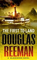 The First to Land (Blackwood Family, #2)