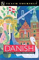 Teach Yourself Basic Danish:  Complete Course Package (Audio Cassette)