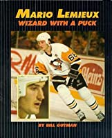 Mario LeMieux: Wizard with a Puck