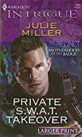 Private S.W.A.T. Takeover (The Precinct: Brotherhood of the Badge #3) (The Precinct #9)