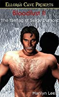 The Taming of Serge Dumont (Bloodlust, #2 )