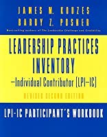 The Leadership Practices Inventory-Individual Contributor (LPI-IC), Includes 1 Self and 1 Participant's Workbook: Self Package Set (Includes Self and Participant's Workbook)