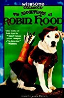 Adventures of Robin Hood (Wishbone Classics)