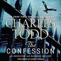 The Confession (Inspector Ian Rutledge, #14)