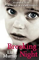 Breaking Night: A Memoir of Forgiveness, Survival, and My Journey ...