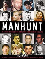 Manhunt: A Study in Detection: Tracking Serial Killers