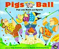 Pigs on the Ball: Fun with Math and Sports
