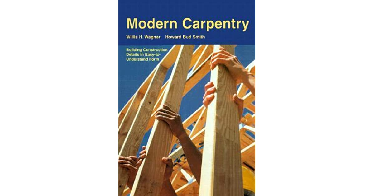 Modern Carpentry Building Construction Details In Easy To Understand Form