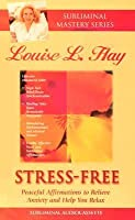 Stress Free: Peaceful Affirmations To Relieve Anxiety And Help You Relax (The Subliminal Series/Audio Cassette/703)