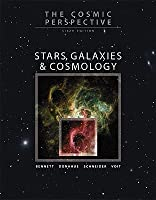 The Cosmic Perspective: Stars, Galaxies & Cosmology