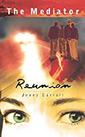 Reunion (The Mediator, #3)