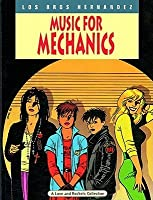 Love and Rockets, Vol. 1: Music for Mechanics