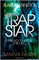 Trapstar: I Did Not Choose This Life (Volume 1)