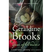 themes in year of wonders by geraldine brooks Year of wonders geraldine brooks 308pp, fourth estate, £1299  it begins with the scent of rotting apples and a flush that looks like rose petals blooming beneath the skin.