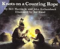Knots On A Counting Rope (Reading Rainbow)
