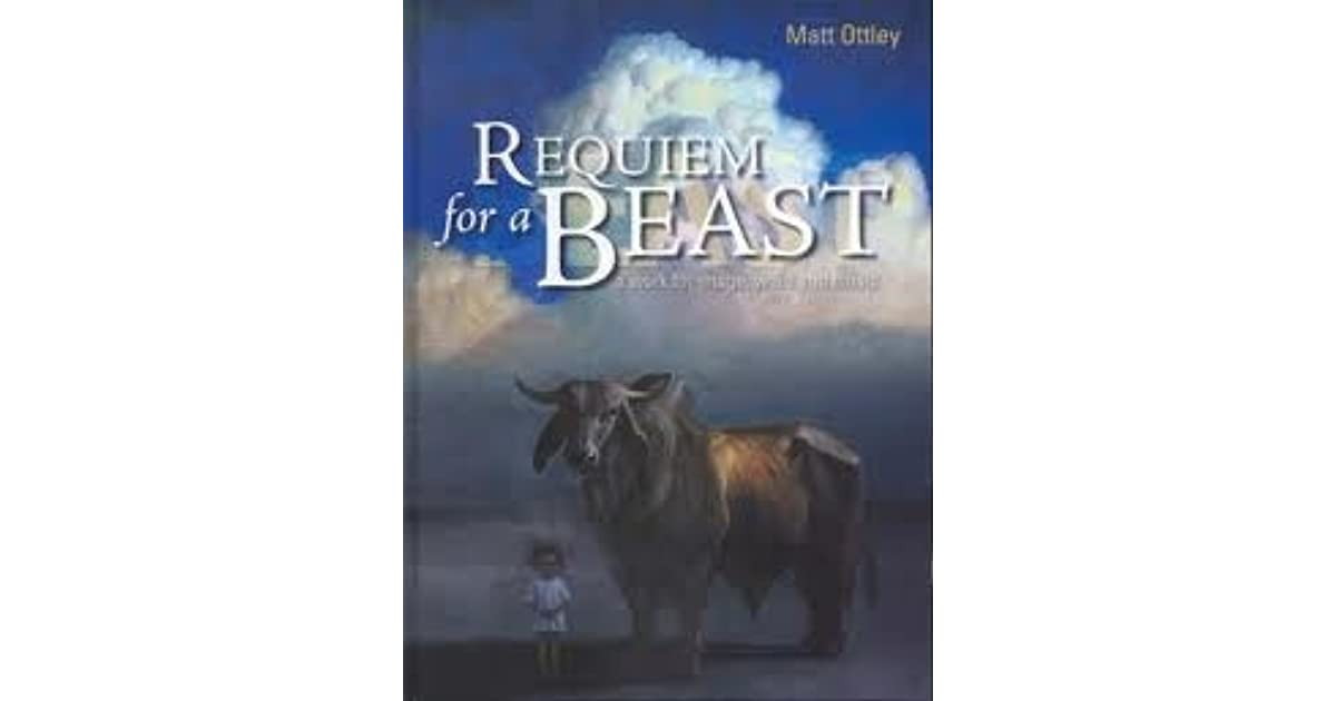 requiem for a beast essay Requiem for a bad dream: fear of the night, the devil and the  whose torment  was reported in john bond's 1753 an essay on the incubus,  the sufferers  imagine the nightmare as a tangible beast that can hurt them and,.