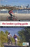 The London Cycling Guide. Tom Bogdanowicz