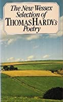 New Wessex Selection of the Poems of Thomas Hardy