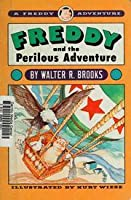 Freddy and the Perilous Adventure (A Freddy Adventure)