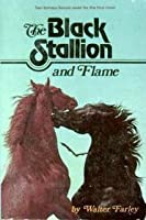 The Black Stallion and Flame (Black Stallion, #15)
