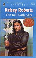 The Tall, Dark Alibi (The Rose Tattoo #5)