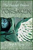 Forsaken (Zagzagel Diaries, The)