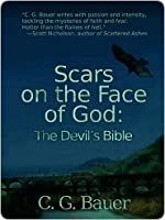 Scars on the Face of God: The Devil's Bible
