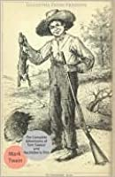 The Complete Adventures of Huckleberry Finn and Tom Sawyer
