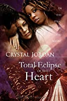 Total Eclipse of the Heart (In the Heat of the Night, #1)