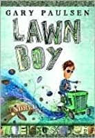 Lawn Boy by Gary Paulsen — Reviews, Discussion, Bookclubs, Lists