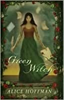 Green Witch (Green Angel, #2)