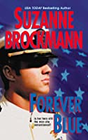 Forever Blue (Tall, Dark & Dangerous #2)